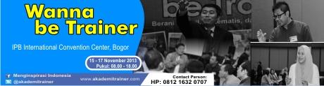 Wanna be Trainer, Bogor, 15-17 November 2013