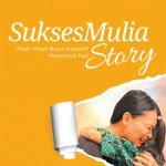SuksesMulia Story
