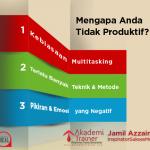 Mengapa Tidak Produktif