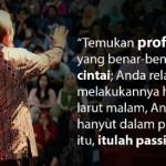 Selaraskan Profesi dengan Passion