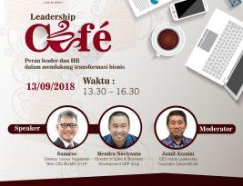 Leadership Cafe : Peran Leader dan HR dalam mendukung Transformasi Bisnis